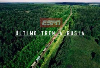 ESPN presenta <i>Último tren a Rusia</i>