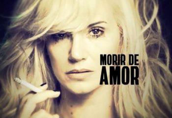 Telefe adelanta el estreno de <i>Morir de amor</i>