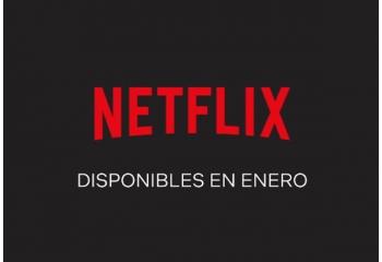 Los estrenos de Netflix en enero