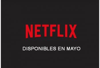 Los estrenos de Netflix en mayo