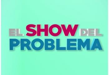¿Quiénes formarán parte del panel de <i>El Show del Problema</i>?